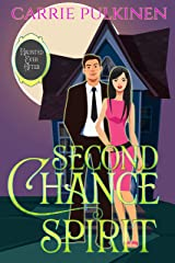 Second Chance Spirit: A Ghostly Paranormal Romance (Haunted Ever After Book 2) Kindle Edition