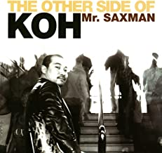 The Other Side of Koh Mr. Saxman