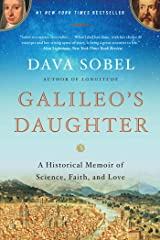 Galileo's Daughter: A Historical Memoir of Science, Faith, and Love Paperback
