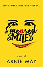 Smeared Smiles: A Funny Love Story