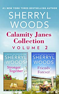 Calamity Janes Collection Volume 2/Stronger Together/Friends For (The Calamity Janes Book 4)