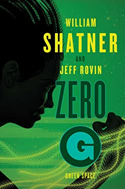 Zero-G: Green Space (2) (The Samuel Lord Series)