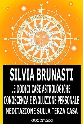Meditazione sulla Terza Casa (Le dodici Case astrologiche-Conoscenza e evoluzione personale Vol. 3)