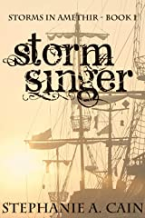 Stormsinger (Storms in Amethir Book 1) Kindle Edition