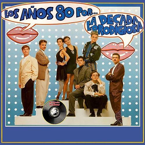 Los Años 80 Por.
