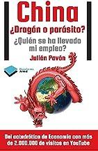 China ¿Dragón o parásito? (Actual)