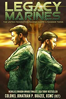 Legacy Marines (The United Federation Marine Corps' Lysander Twins Book 1)