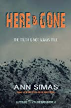 HERE AND GONE: A Fossil, Colorado Book (#1) (Fossil Colorado Books)