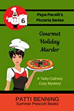 Gourmet Holiday Murder (The Papa Pacelli's Pizzeria Series Book 6)
