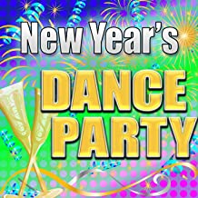New Year's Dance Party - Hit Songs For New Year's Eve