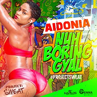 Best aidonia nuh boring gyal Reviews
