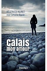 Calais mon amour Format Kindle