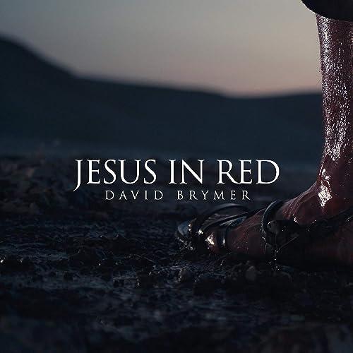 David Brymer - Jesus in Red (2019)