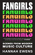 Fangirls: Scenes from Modern Music Culture (American Music Series)