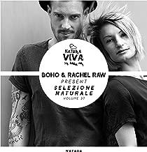 BOHO & Rachel Raw Pres. Selezione Naturale, Vol. 37