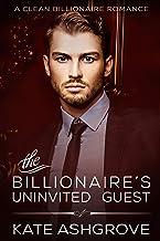 The Billionaire's Uninvited Guest