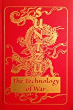 Sun Tzu The Technology of War: A Precise Translation to Give You a Clarified Battle Plan..