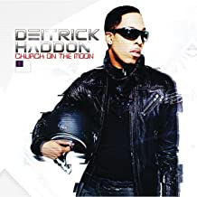 deitrick haddon church on the moon songs