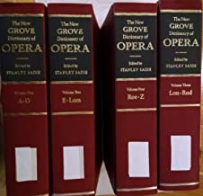 The New Grove Dictionary of Opera. 1992. Cloth. Four volumes.