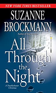 All Through the Night: A Troubleshooter Christmas (Troubleshooters Book 12)
