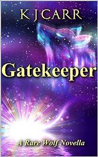 Gatekeeper: A Rare Wolf Novella (Rare Wolves)