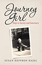 Journey Girl: Steps in Secrets and Sanctuary