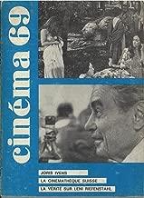 Cinéma 69 N° 133, février 1969: Joris Ivens, Le Cinématèque Suisse, La Vérité sur Leni Riefenstahl et d'autres articles