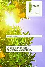 Evangile et poésie... Méditations pour tous. (French Edition)