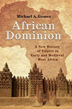Best african dominion michael gomez Reviews