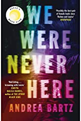 We Were Never Here: The addictively twisty Reese Witherspoon Book Club pick soon to be a major Netflix film Kindle Edition