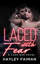 Laced with Fear: Notorious Devils (Cash Bar Book 1)
