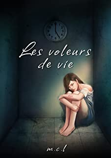 Les voleurs de vie (French Edition)