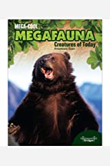 MegaCool MegaFauna: Creatures of Today—The Biggest Animals in the World, Grades 3-6 Leveled Readers (32 pgs) Kindle Edition