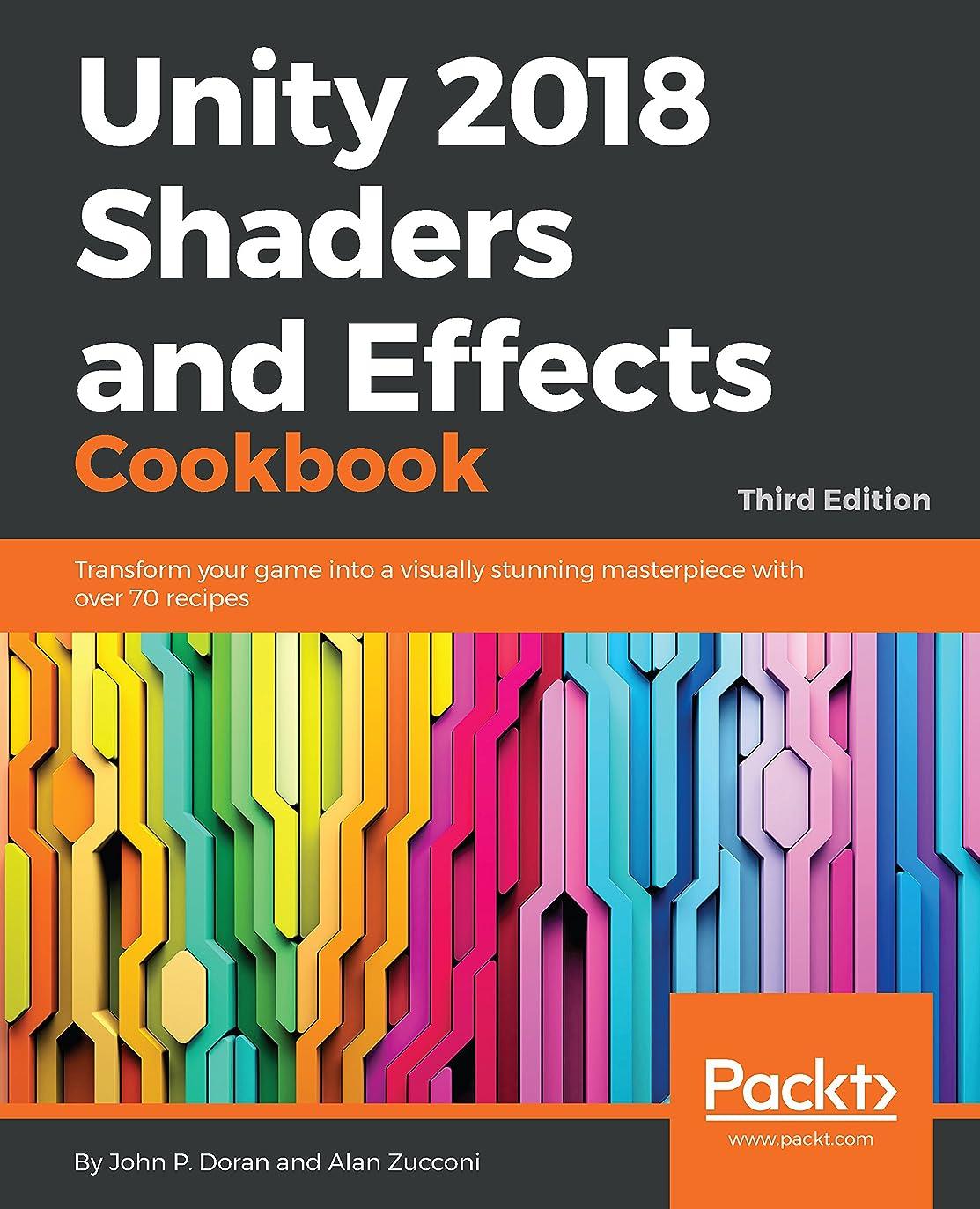 メトロポリタン誕生日ピラミッドUnity 2018 Shaders and Effects Cookbook: Transform your game into a visually stunning masterpiece with over 70 recipes, 3rd Edition (English Edition)