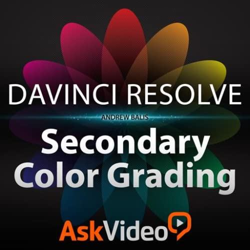 Secondary Color Grading Course For DaVinci Resolve