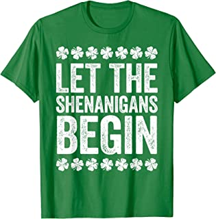 Let The Shenanigans Begin T-Shirt St Patrick's Day Gift T-Shirt