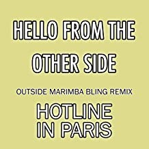Hello From the Other Side (Outside Marimba Bling Remix) - Single