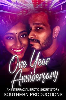 One Year Anniversary: An Interracial Erotic Short Story (English Edition)