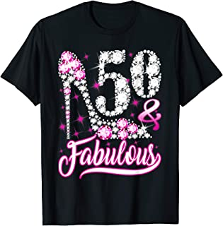 50 and Fabulous T-Shirt 50th Birthday Gift Women