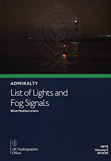 Admiralty List of Lights & Fog Signals NP78: Volume E: Mediterranean, Black and Red Seas, 2019/2020 Edition