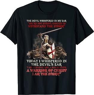 Knight Templar I Am A Child Of God A Warrior Of Christ Shirt