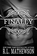 Finally (Neighbor from Hell Book 12) Kindle Edition