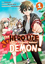 """The Hero Life of a (Self-Proclaimed) """"Mediocre"""" Demon! Vol. 1"""