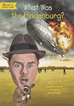 What Was the Hindenburg? (What Was?)