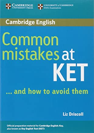 Common mistakes at KET... and how to avoid them. Per le Scuole superiori