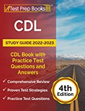 CDL Study Guide 2022-2023: CDL Book with Practice Test Questions and Answers: [4th Edition]