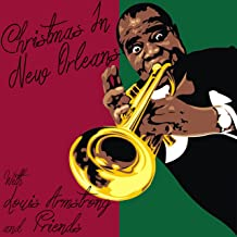 Christmas In New Orleans With Louis Armstrong and Friends