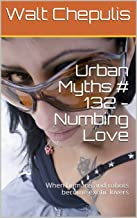 Urban Myths # 132 - Numbing Love: When humans and robots become exotic lovers