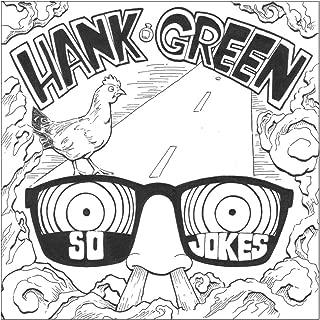 Best hank green so jokes Reviews