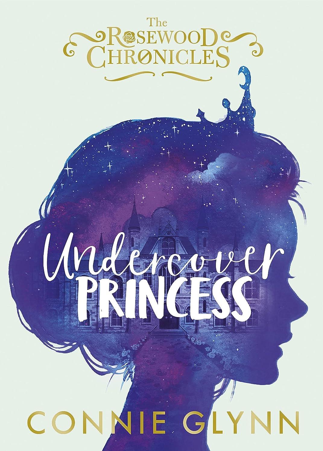 超えてモック噴出するUndercover Princess (The Rosewood Chronicles Book 1) (English Edition)